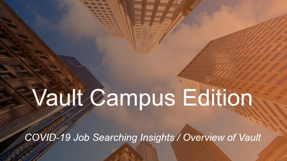 Overview of Vault  COVID19 Job Searching Insights